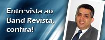Rubens Carvalho é entrevistado pelo Band Revista