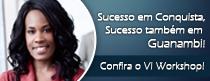 Sucesso também no VI Workshop em Guanambi – Ba!
